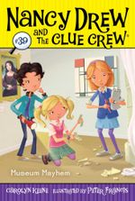 Museum Mayhem : Nancy Drew and the Clue Crew - Carolyn Keene