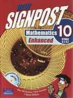 New Signpost Mathematics Enhanced 10 Stage 5.1/5.2 : Textbook and Student CD (2nd Edition) - Alan McSeveny