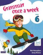 Grammar Once a Week 6 - 3rd Edition - Doug & Monaghan, Bob Brown