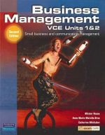 Business Management VCE Units 1&2  : Student Book / CD (2nd Edition) - Allister Rouse
