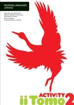 iiTomo 2  : Activity Book - Yoshie Burrows