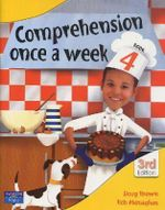 Comprehension Once a Week 4 - 3rd Edition : Comprehension Once a Week Ser. - Monaghan Bob Brown Doug