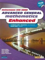 Heinemann VCE Zone Advanced General Mathematics Enhanced Student Book - David et al Coffey