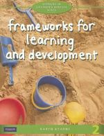 Frameworks Learning Development : Working in Children's Services  Series 2nd Edition - Karen Kearns