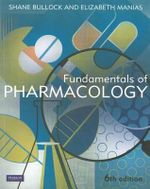 Fundamentals of Pharmacology - Shane Bullock
