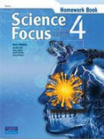 Science Focus 4 : Homework Book - Kerry Whalley