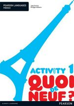 Quoi De Neuf? 1 - Activity Book - Judy Comley