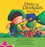 Harry and His Bucketful of Dinosaurs : Harry and the Dinosaurs Have Fun - Tba