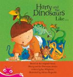 Harry and His Bucketful of Dinosaurs : Harry and the Dinosaurs Like - Tba
