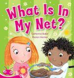 Zac and Daisy : Look in My Net! - Catherine Baker