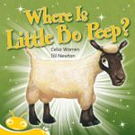 Where is Little Bo Peep? :  Where is Little Bo Peep? (Fiction) - Tba