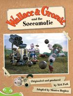 Wallace and Gromit : Wallace and Gromit Book 2 - Tba