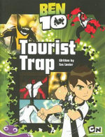 Ben 10 Book 2 :  Tourist Trap (Fiction) - Tba