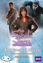 Sontoran Story :  Sarah Jane Adventures: The Haunted   House (Fiction) - Trevor Baxendale