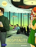 The Road to Hospitality : Skills for the New Professional - Vivienne O'Shannessy