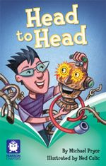 Pearson Chapters (Year 6) : Head to Head - Michael Pryor