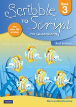 Scribble to Script for Queensland : Book 3 : 2nd Edition - Murray Evely