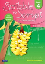 Scribble to Script Queensland : Book 4 : 2nd Edition - Murray Evely
