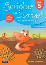 Scribble to Script Queensland  : Book 5 : 2nd Edition - Murray Evely