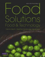 Food Solutions : Food and Technology : Units 3 and 4 : 3rd Edition - Glenis Heath