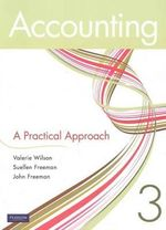 Accounting : A Practical Approach : 3rd Edition - Valerie Wilson