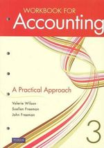 Workbook for Accounting : A Practical Approach - Valerie Wilson
