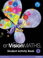 enVisionMATHS Student Activity : Book 1 - Pearson Education Australia