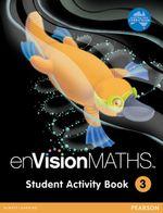 enVisionMATHS Student Activity  : Book 3 - Pearson Education Australia