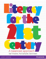 Literacy for the 21st Century : A Balanced Approach - Gail Tompkins