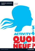 Quoi de neuf ? 3+4 Activity Book - Judy Comley