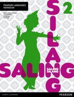 Saling Silang 2  : Student Book - Melissa Gould-Drakeley
