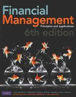 Financial Management : Principles and Applications  : 6th Edition - J William Petty
