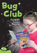 Bug Club Fluent Teacher's Resource Book : Guided Reading: Orange 2, Turquoise 1+2, Purple 1+2, Gold 1+2, White 1+2, Lime 1+2 - Pearson Education Australia