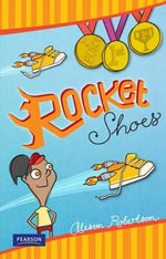Rocket Shoes :  Rocket Shoes - Alison Robertson
