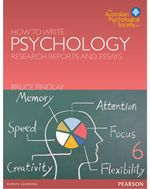 How to Write Psychology Research Reports and Essays : 6th Edition - Bruce M. Findlay