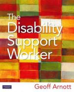 The Disability Support Worker - Geoff Arnott