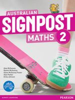 Australian Signpost Maths 2 : 2nd Edition - Alan McSeveny