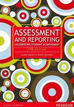 Assessment and Reporting : Celebrating Student Achievement - Laurie Brady