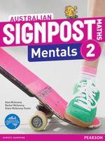 Australian Signpost Maths 2  : Mentals Homework Book (2nd Edition) - Alan McSeveny