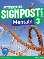 Australian Signpost Maths 3 Mentals  (2e) : Homework Book - Australian Curricullum - Alan McSeveny