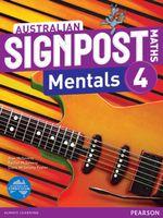Australian Signpost Maths Mentals 4 : Homework Book - Australian Curricullum - Alan McSeveny