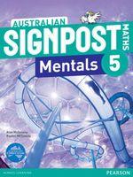 Australian Signpost Maths 5 Mentals (2e) : Homework Book - Australian Curricullum - Alan McSeveny