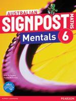 Australian Signpost Maths 6 Mentals  (2e) : Homework Book - Australian Curricullum - Alan McSeveny