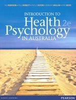 Introduction To Health Psychology in Australia : 2nd Edition - Phyllis Butow