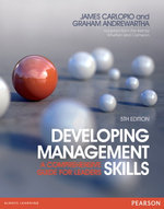 Developing Management Skills : A Comprehensive Guide for Leaders - James Carlopio