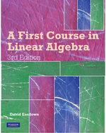A First Course in Linear Algebra : 3rd Edition - David Easdown