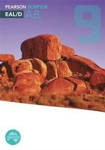 Pearson Science 9 : EAL/D Activity Book - Australian Curriculum - Greg Rickard