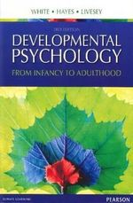 Developmental Psychology  : 3rd Edition - Fiona White