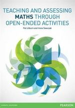 Teaching and Assessing Maths Through Open-ended Activities - Pat Lilburn