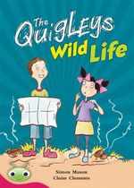 Bug Club Level 27 - Ruby : The Quigleys Wild Life - Simon Mason